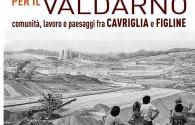Una miniera per il Valdarno - 2° tappa del viaggio....